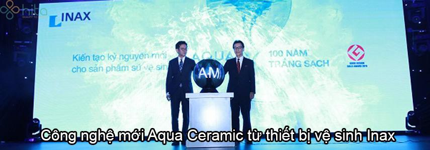 Công nghệ mới Aqua Ceramic từ thiết bị vệ sinh Inax