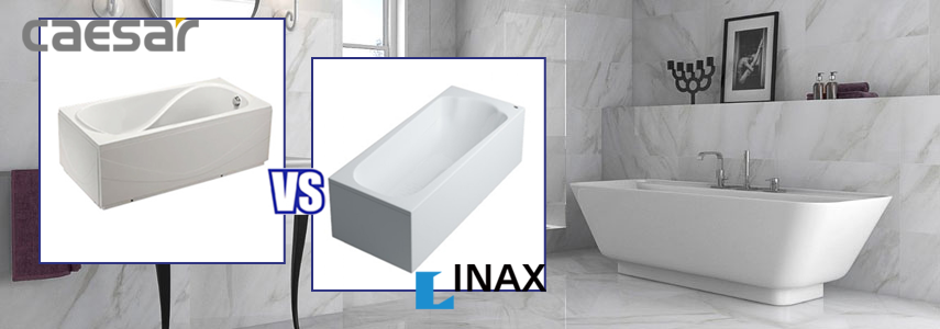 So sánh bồn tắm INAX và CAESAR chính hãng