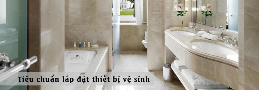Tiêu chuẩn lắp đặt thiết bị vệ sinh đạt chuẩn cho phòng tắm