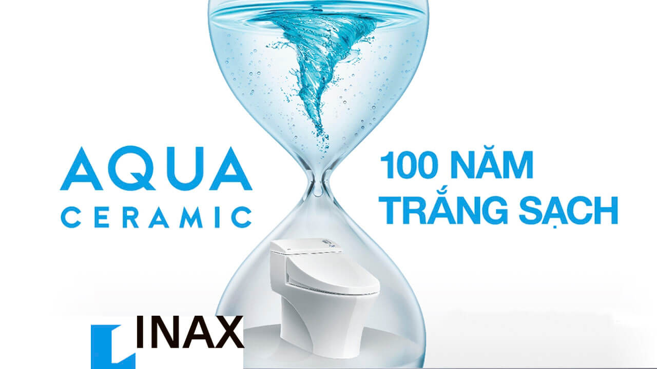 công nghệ men sứ trắng sạch AQUA CERAMIC của INAX
